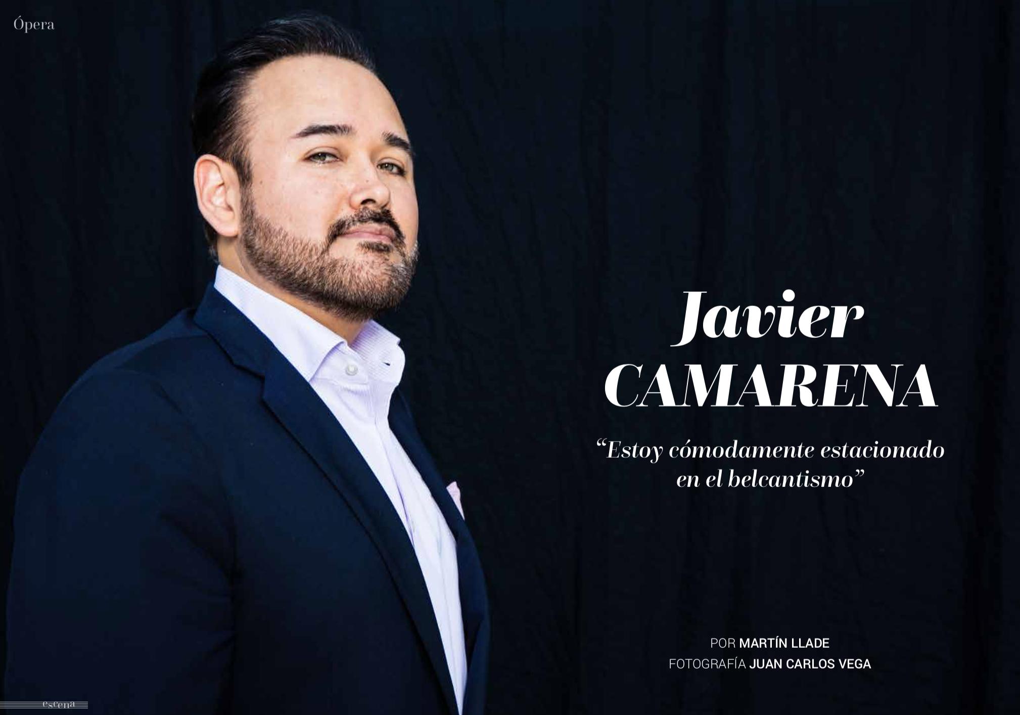 Javier Camarena. Entrevista Martin Llade, fotografía Juan Carlos Vega